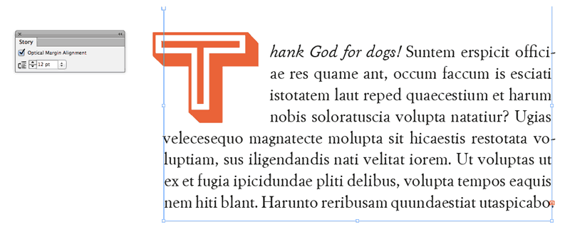 indesign tips to improve layouts designs typography text drop cap story panel optical margin alignment