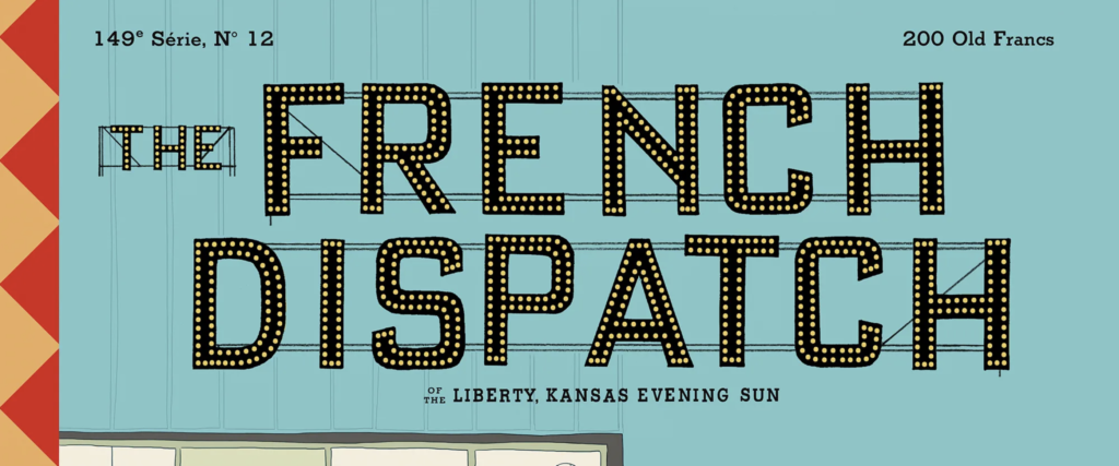 movie poster fonts typography typefaces design the french dispatch