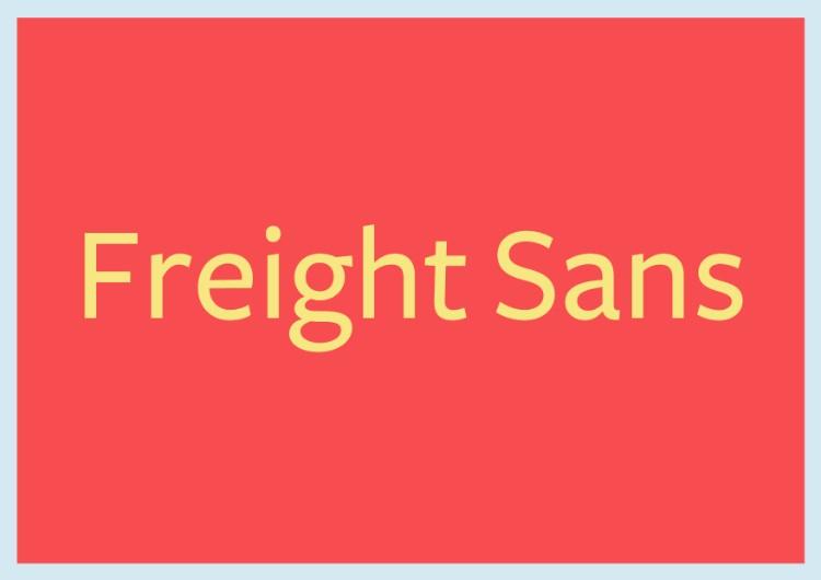 essential fonts designers need capsule beginners sans serifs freight sans